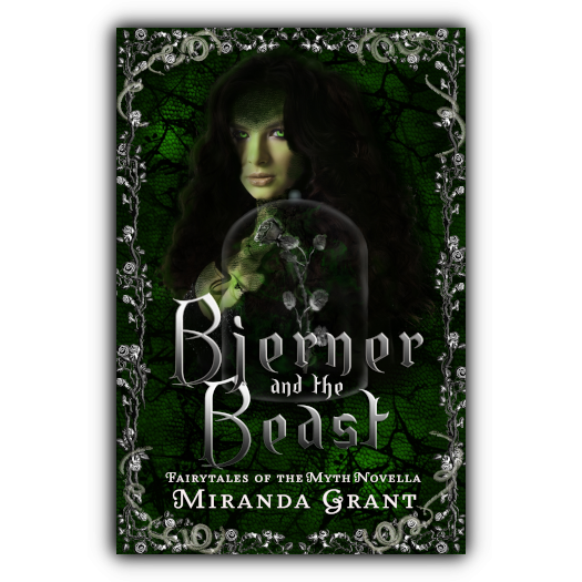 Bjerner and the Beast: Fairytales of the Myth series by Miranda Grant